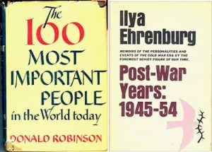 Donald Robinson «The 100 Most Important People in The World Today», Little, Brown and Company, Boston, 1952. Ilya Ehrenburg, pp. 216-219